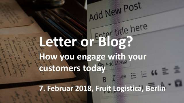 Fruit Logistica Letter or Blog